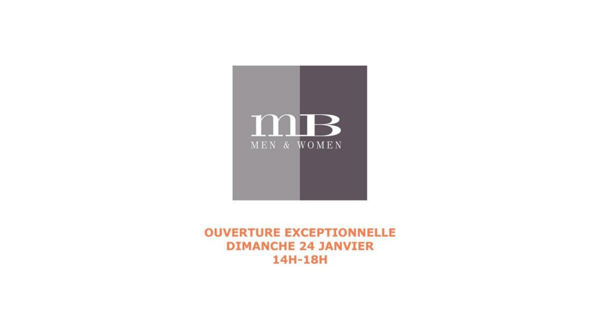 OUVERTURE DIMANCHE DE LA BOUTIQUE MB MEN &WOMEN