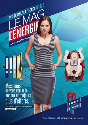 Le Mag. de l'énergie FO Énergie et Mines n°326 - printemps 2018