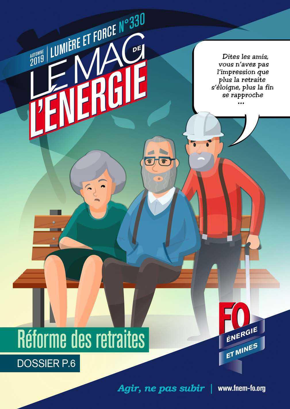 Le Mag. de l'énergie FO Énergie et Mines n°330 – automne 2019