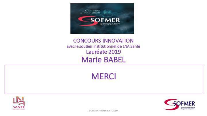 CONCOURS INNOVATION avec le soutien institutionnel de LNA Santé - Lauréate 2019 - Marie BABEL