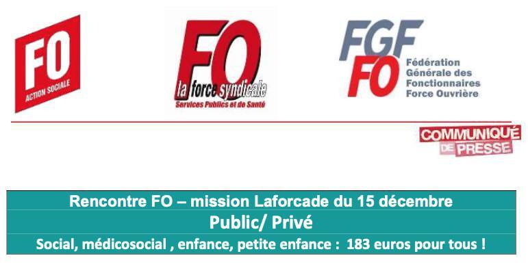 Rencontre FO-mission LAFORCADE du 15 décembre 2020 : 183 euros pour tous !