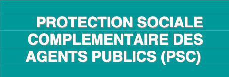 Protection Sociale des agents Publics