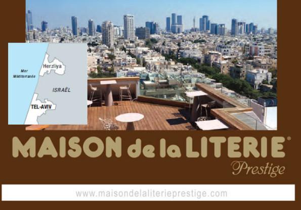 MAISON de la LITERIE Prestige - Ouverture d'une boutique à Tel AVIV / Opening of a shop in Tel AVIV