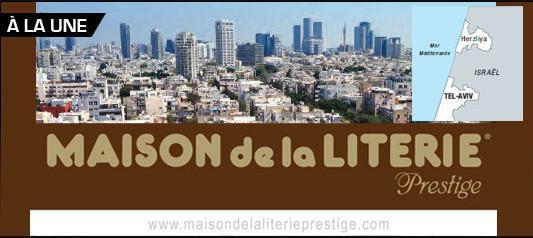 MAISON de la LITERIE Prestige - TEL AVIV - ISRAEL