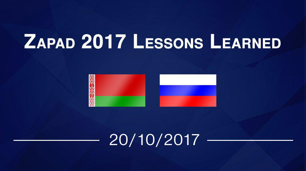 Zapad 2017 Lessons Learned