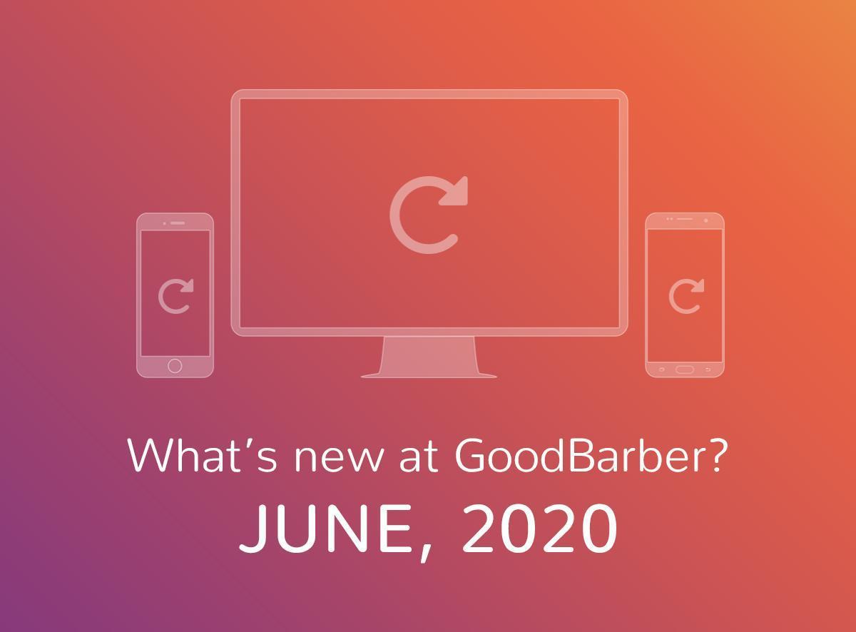 O que há de novo na GoodBarber? Junho de 2020