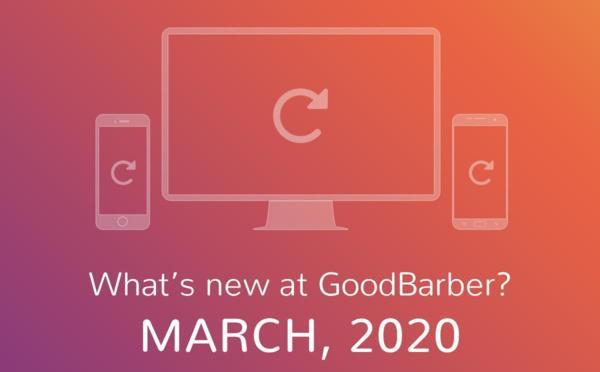 O que há de novo na GoodBarber? Março de 2020