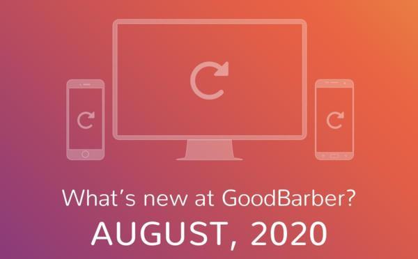 O que há de novo na GoodBarber? Agosto de 2020