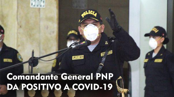 Comandante General de la PNP dio positivo a COVID-19