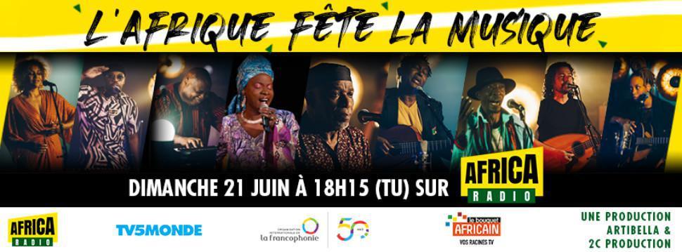 Fête de la musique – Africa Radio et Tv5 monde organise un concert avec des stars de la musique africaine