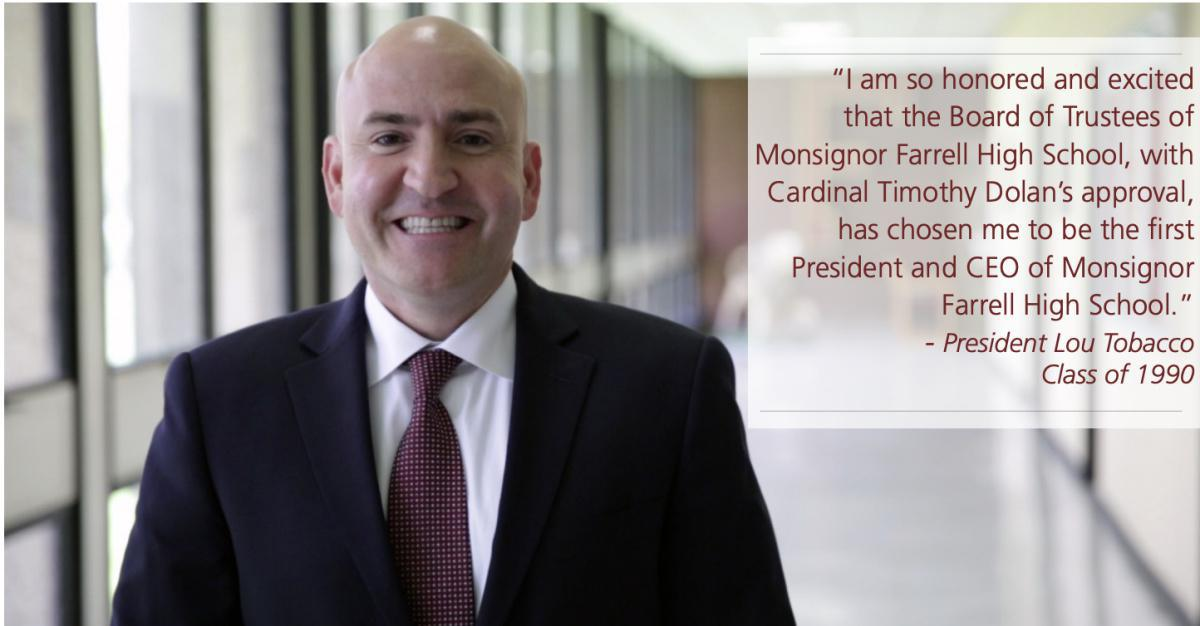 Lou Tobacco named President & CEO of Monsignor Farrell High School.
