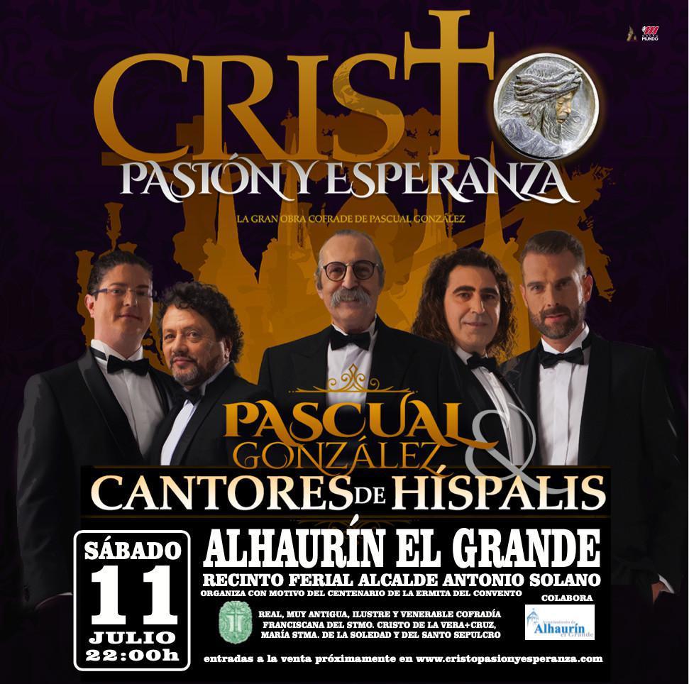 Cristo, Pasión y Esperanza en Alhaurín el Grande. Venta de entradas.