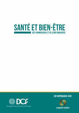 SANTÉ ET BIEN-ÊTRE DES COMMERCIAUX ET DE LEURS MANAGERS