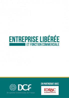 ENTREPRISE LIBÉRÉE ET FONCTION COMMERCIALE
