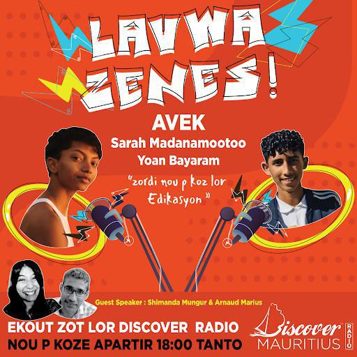 Lavwa Zenes: The new Radio Show for the youth!