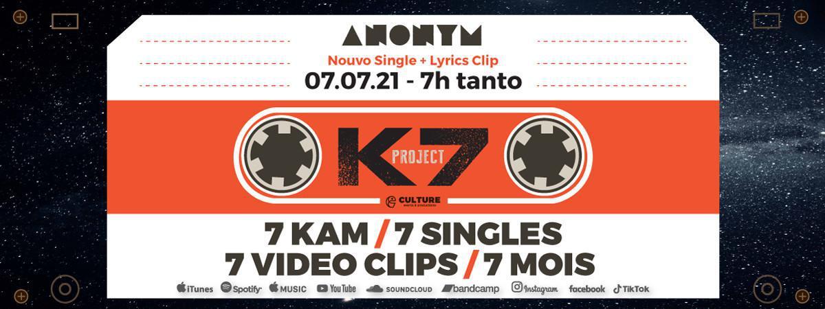 ANONYM presents K7