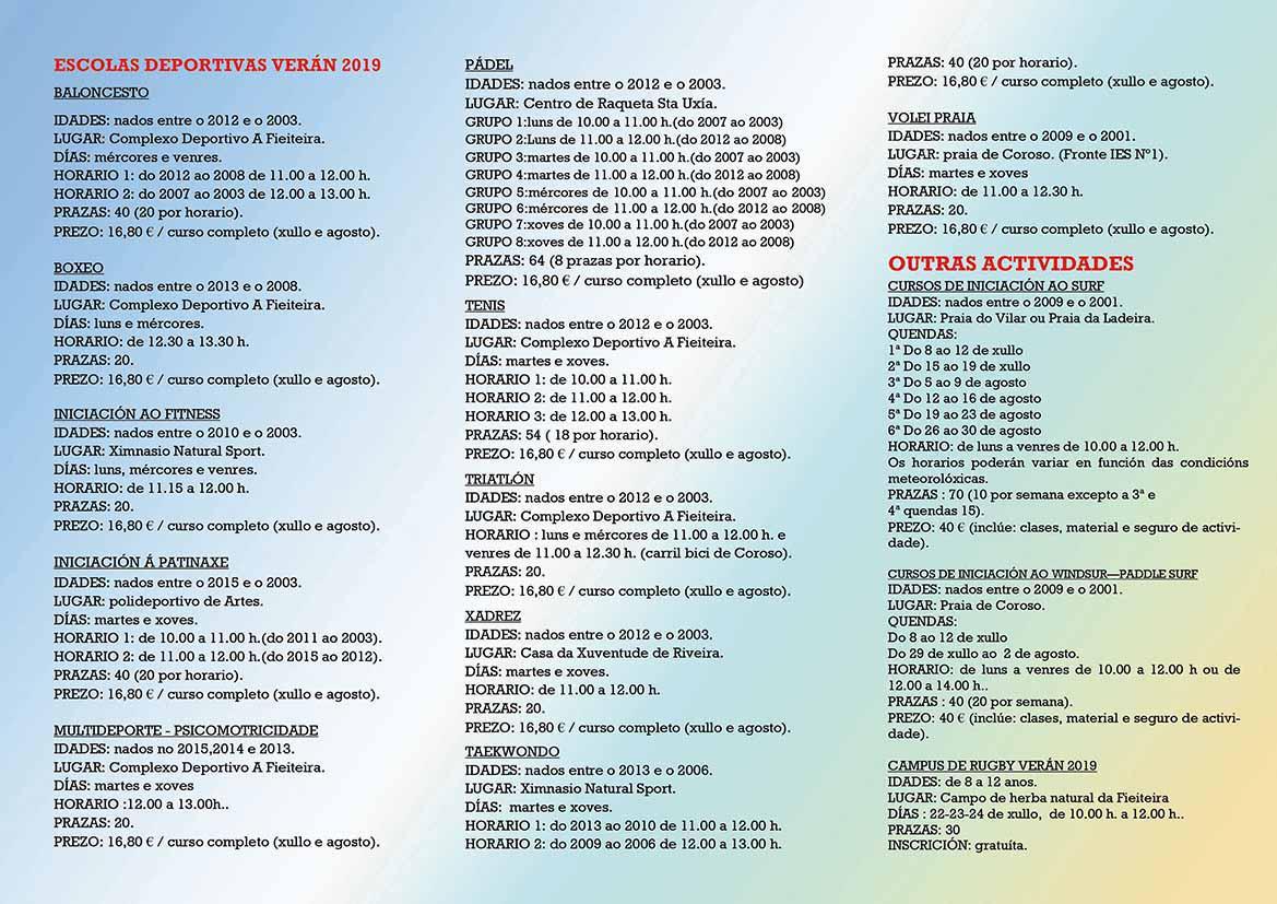 ONCE ESCOLAS DEPORTIVAS DE VERÁN NA PROGRAMACIÓN DO CONCELLO DE RIVEIRA ADEMAIS DOUTRAS TRES ACTIVIDADES
