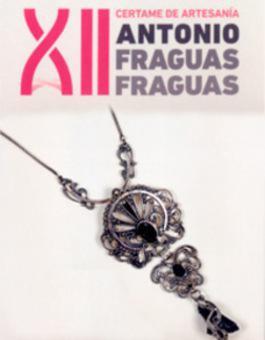 EXPOSICIÓN: XII CERTAME DE ARTESANÍA ANTONIO FRAGUAS FRAGUAS