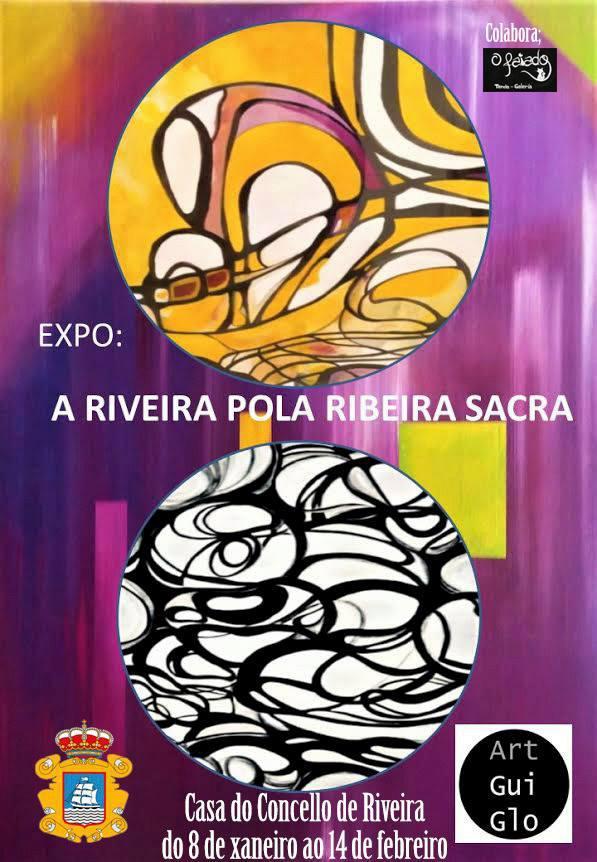 """Exposición: """"A Riveira pola Ribeira Sacra"""", de ART GUIGLO"""