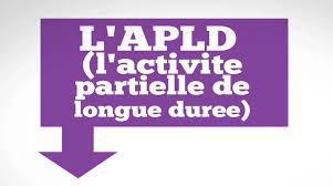 Négociation de l'Activité Partielle de Longue Durée (APLD)