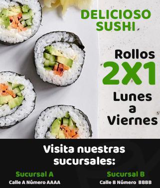 2X1 Rollos de sushi de Lunes a Viernes