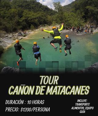 Tour Cañón de Matacanes 10 horas $1200 por persona
