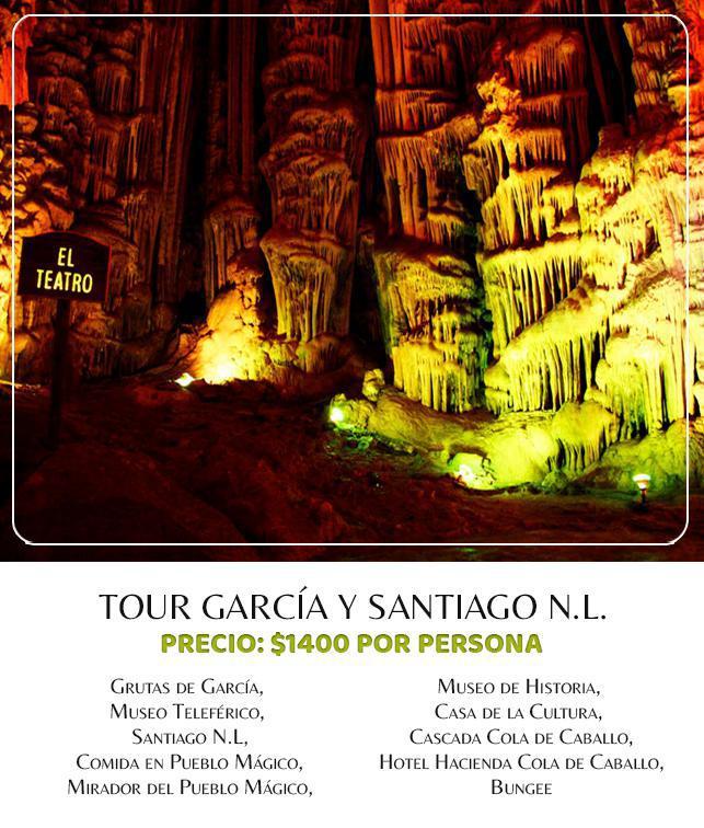 Tour Completo García y Santiago N.L. $1400 por persona
