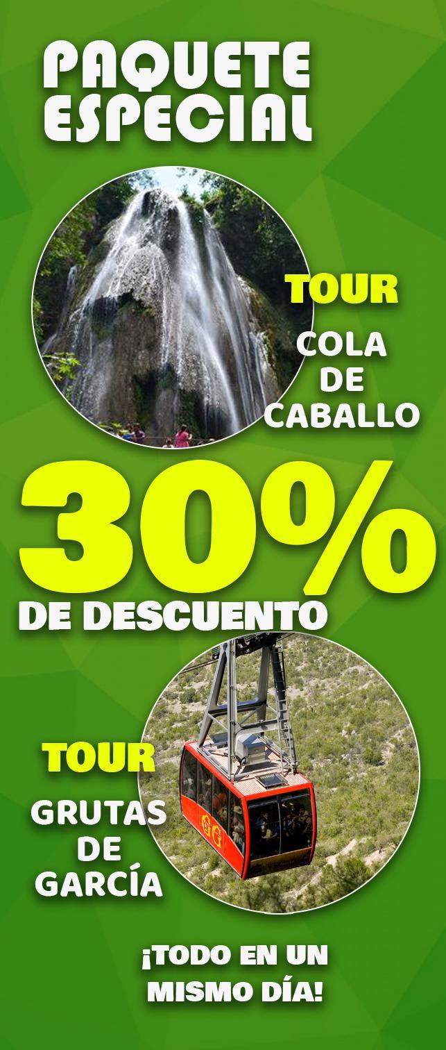 Paquete especial 30% de descuento Tour Cola de caballo y Grutas de García en un mismo día