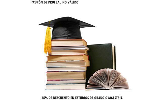 15% de descuento en estudios de Grado o Maestría