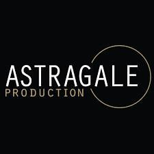 ASTRAGALE PRODUCTION