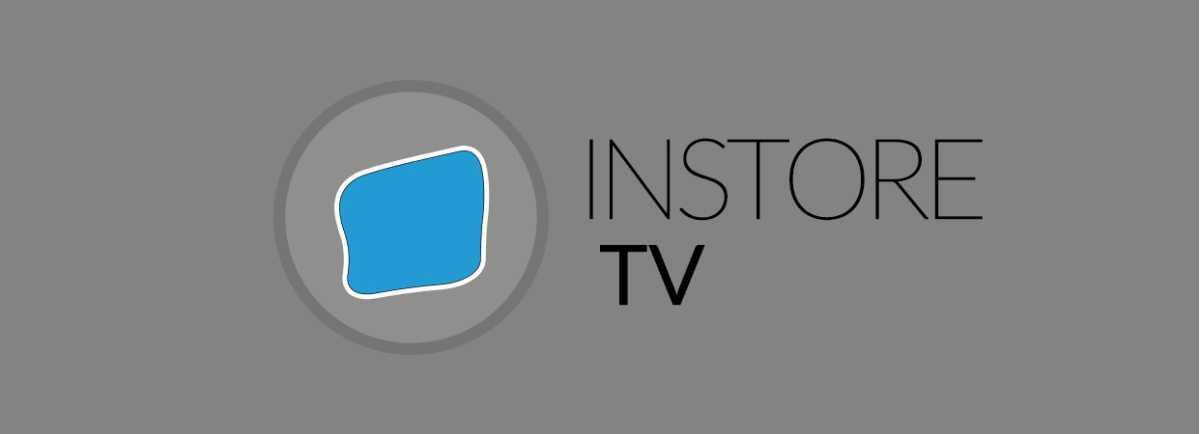Jetzt neu: InstoreTV