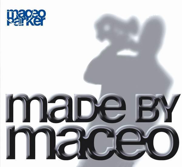 Made By Maceo (2003)