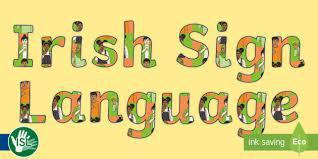 Free Irish Sign Lanuguage Course