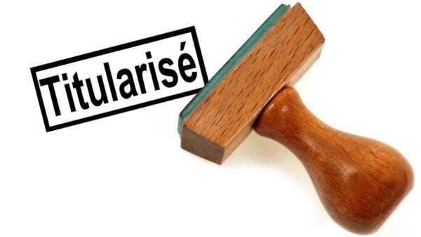 TITULARISATION ET REFUS DE TITULARISATION
