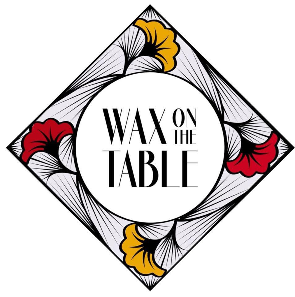 Wax on The Table
