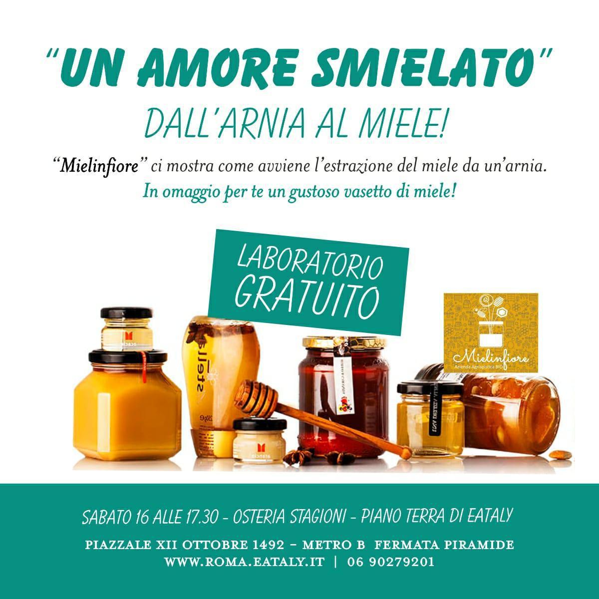 """Mielinfiore da Eataly presenta """"Un Amore Smielato"""""""