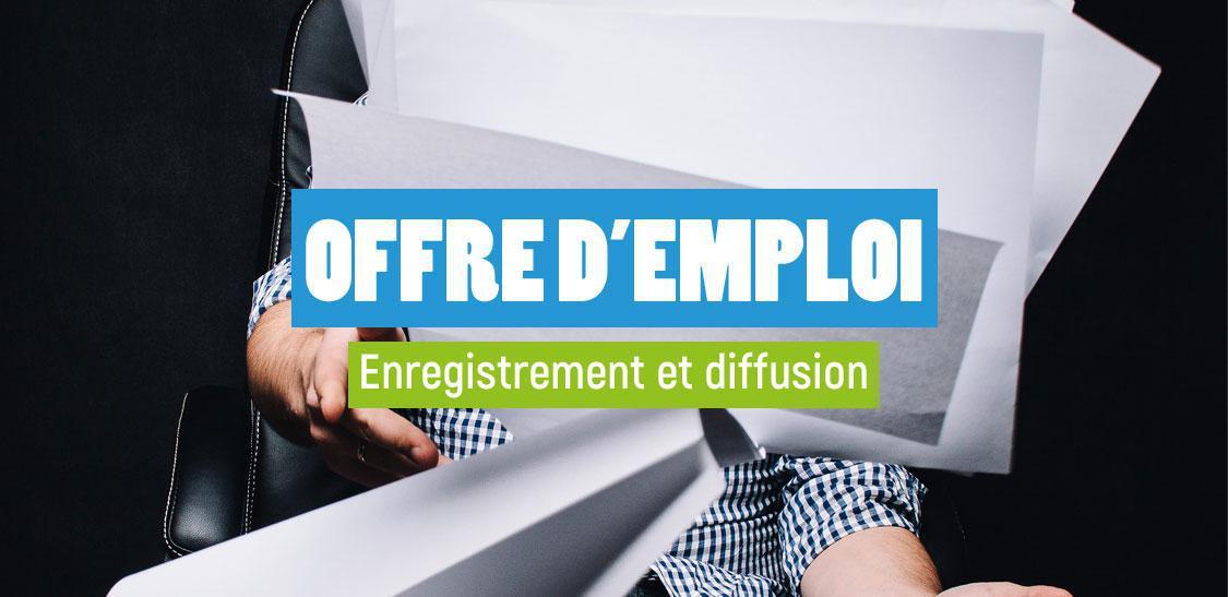 Confirmation d'enregistrement et diffusion de votre offre d'emploi