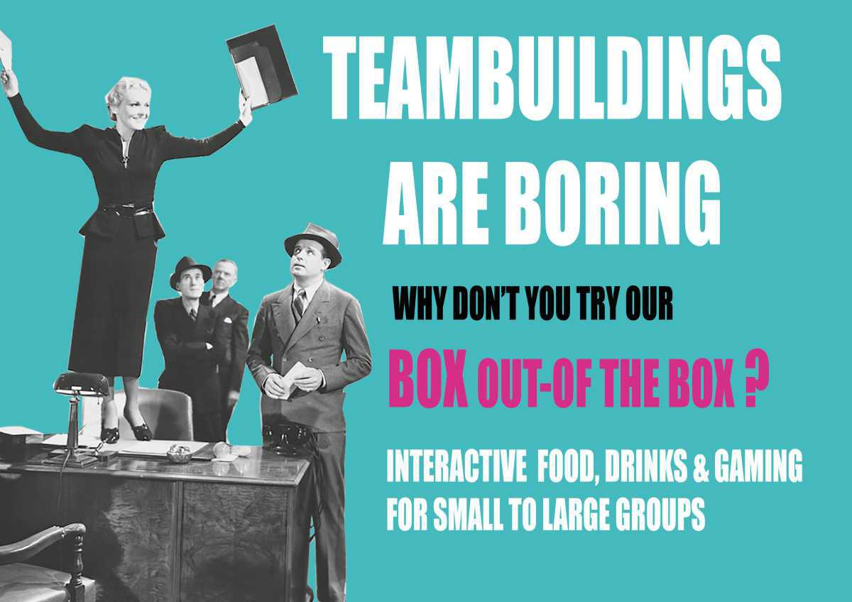 Teambuildings are boring