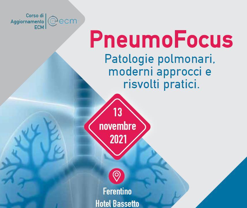 PneumoFocus. Patologie polmonari, moderni approcci e risvolti pratici