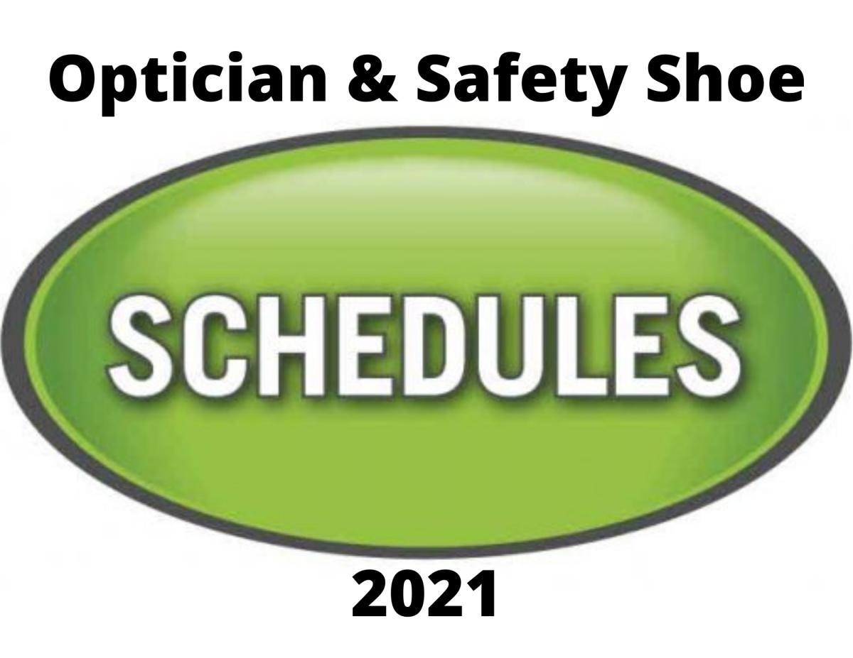 Optician & Safety Shoe Schedules.
