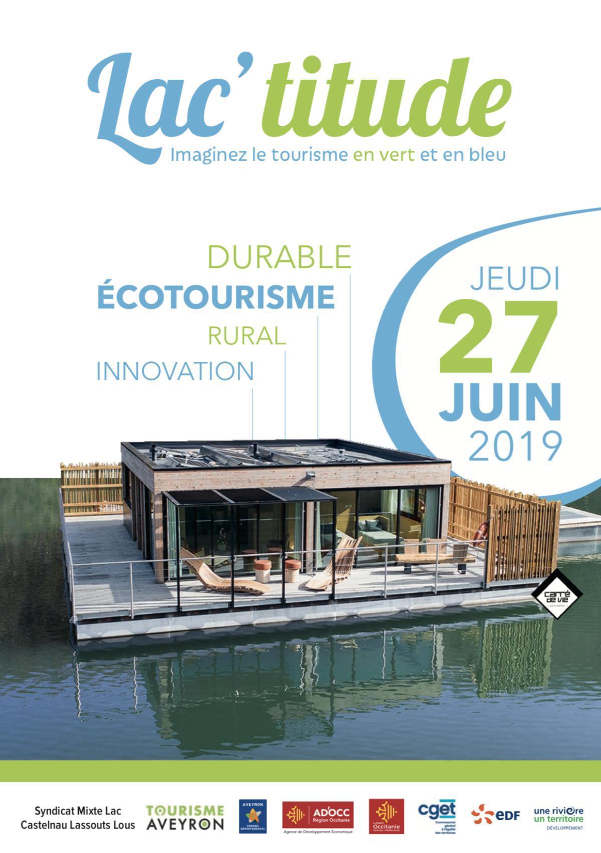 Lac'titude : Venez imaginer le tourisme en vert et en bleu le 27 juin 2019