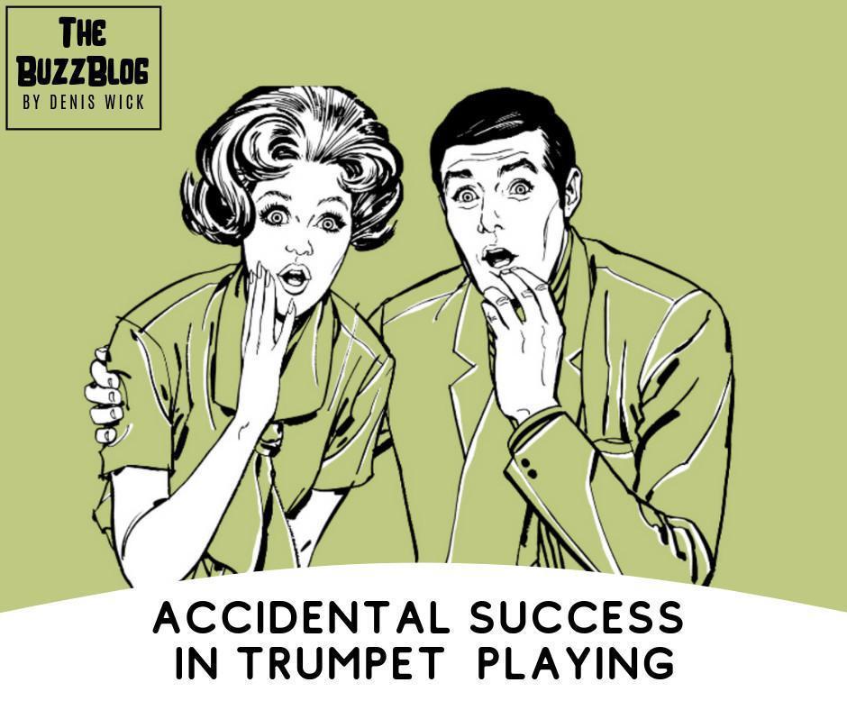 Accidental Success in Trumpet