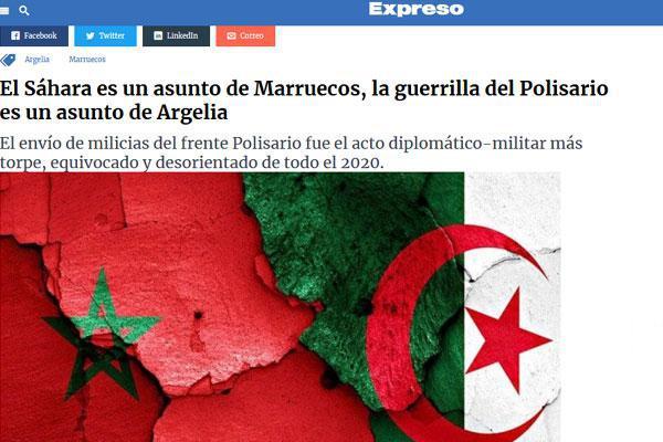 """يومية """"إكسبريسو"""" البيروفية تحلل """"العداء الهوسي"""" للجزائر تجاه المغرب"""