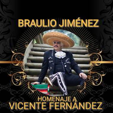 Braulio Jiménez homenaje a Vicente Fernández