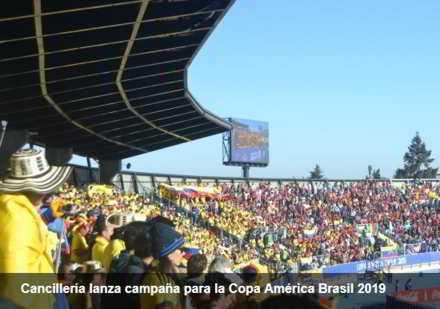 Cancillería lanza campaña para la Copa América Brasil 2019