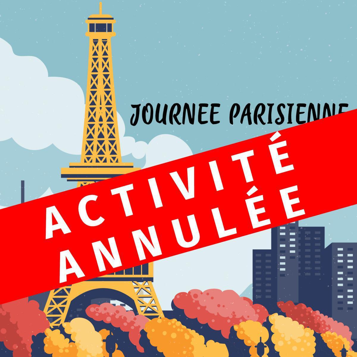Activité annulée - Journée Parisienne