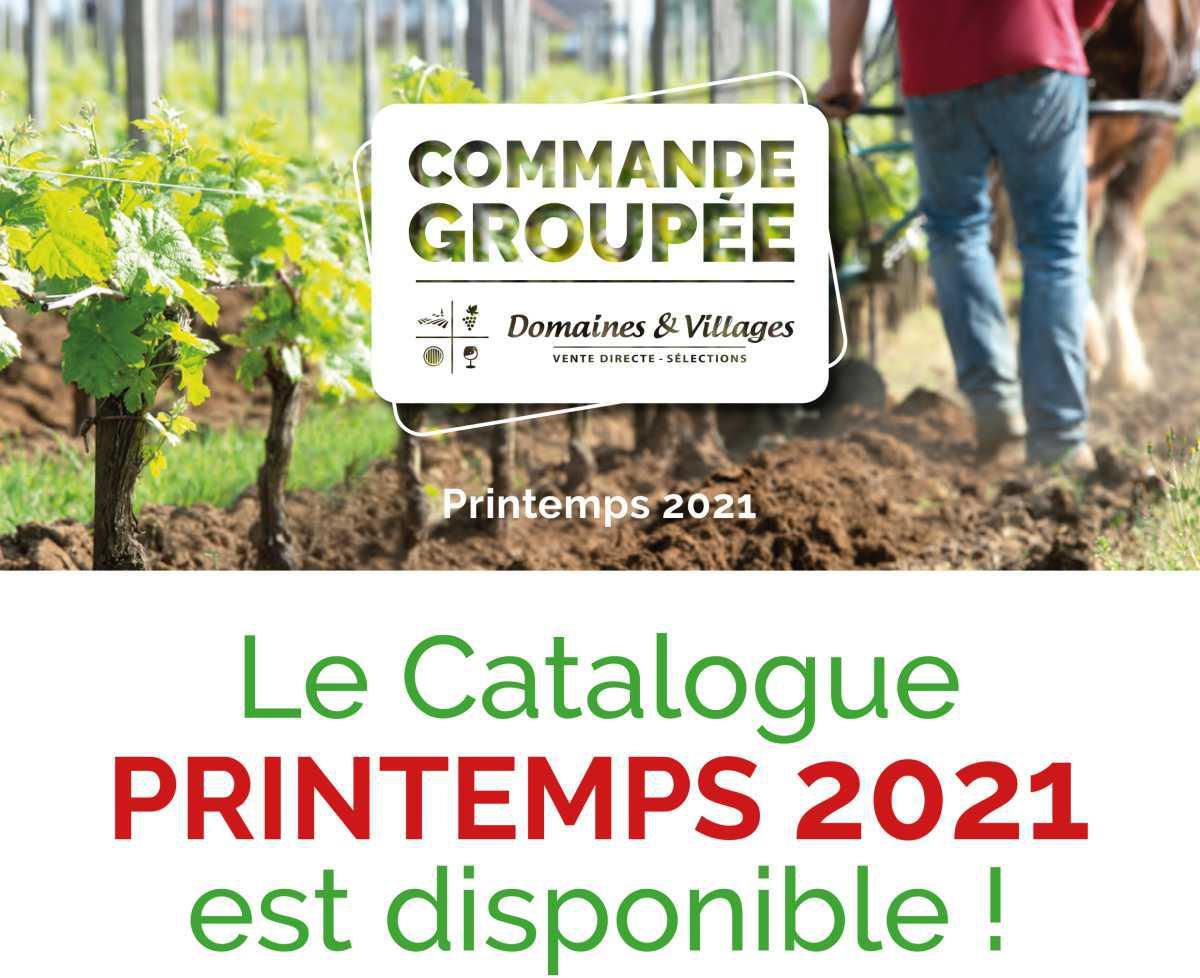 Domaines et Villages : commande groupée Printemps 2021