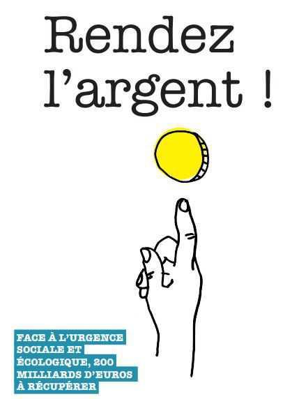 RENDEZ L'ARGENT !