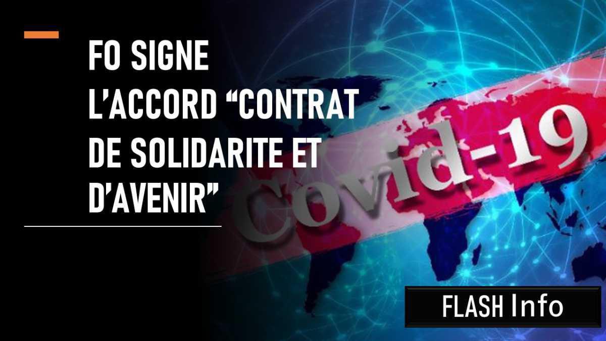 FO SIGNE L'ACCORD « CONTRAT DE SOLIDARITÉ ET D'AVENIR »