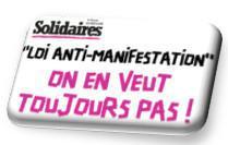 """Loi anti-manifestation"" on en veut toujours pas !"